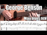 George Benson jazz guitar lick Mixoblues scale Lesson with tab