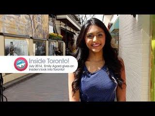 Toronto Travel Guide | July 2014 - Toronto Top Attractions, Restaurants Retail Hotspots