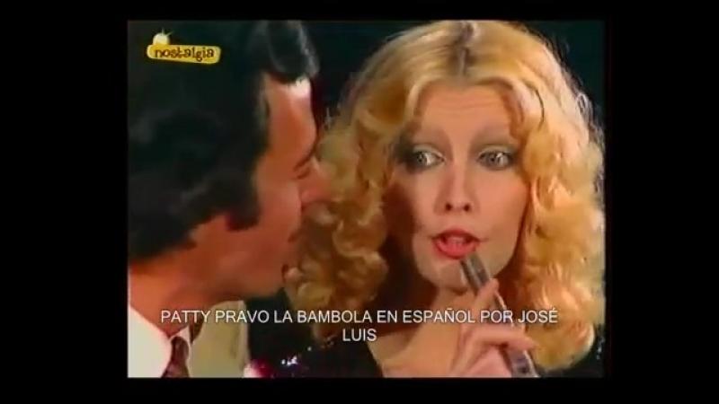 PATTY PRAVO LA BAMBOLA EN ESPAÑOL