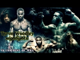 Tyron Woodley Highlights
