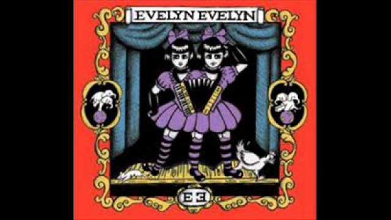 Evelyn Evelyn Full Album