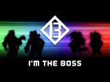 Big Bad Bosses B3 - I'm The Boss OFFICIAL MUSIC VIDEO