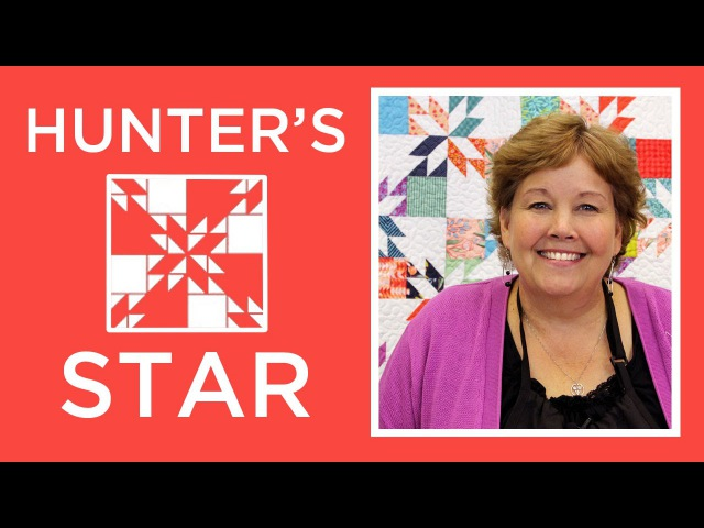 Hunters Star Quilt Made Easy with Jenny