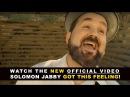 Solomon Jabby (of Christafari) - Got This Feeling (Official Music Video)