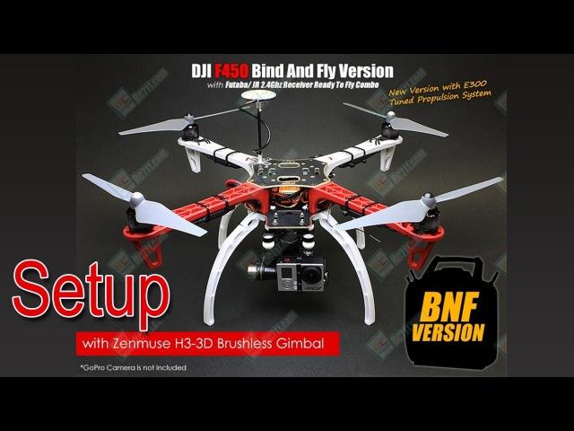 DJI F450 NAZA-M V2 H3-3D Part 3: Setup (Настройка)