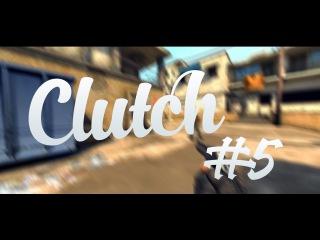 CS:GO - Clutch #5