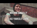 MGK - Lose Yourself (Eminem Tribute)