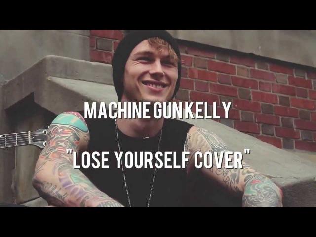 MGK - Lose Yourself (Eminem Tribute)
