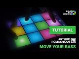 Drum Pad Machine - Move Your Bass - TUTORIAL