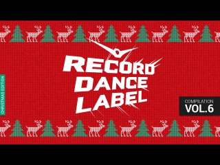Record Dance Label Compilation Vol. 6 (Christmas Edition)