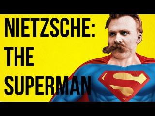 nietzsches superman