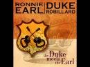 Ronnie Earl Duke Robillard - A Soul That's Been Abused