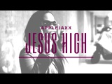 Applejaxx - Jesus High ft. Odetta  @Applejaxx #JesusHigh