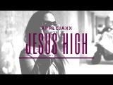 Applejaxx - Jesus High ft. Odetta  @Applejaxx #JesusHigh