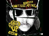 The Weeknd I Can't Feel My Face (Caked Up Remix)