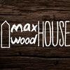 МaxWoodHouse