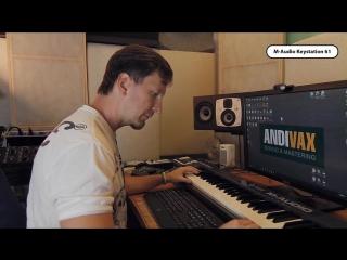 M-audio Keystation 61 - Мини Обзор от Andi Vax