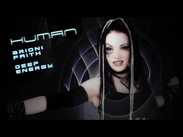 Brioni Faith Deep Energy - Human Official Video