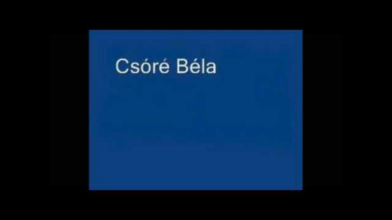 Csóré Béla-Nincsen Olyan Nő