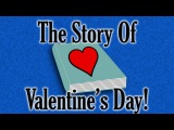 The Story Of Valentine's Day for Kids!
