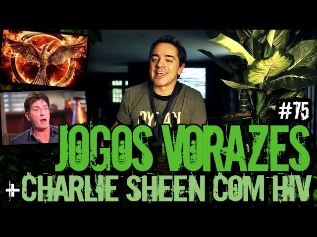 JOGOS VORAZES CHARLIE SHEEN COM HIV | Plantão do Vilela | 075