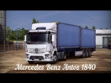 [ETS2 v1.10.1.12s] Mercedes Benz - Antos 1840