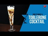 Toblerone Cocktail - How to make a Toblerone Recipe by Drink Lab (Popular)