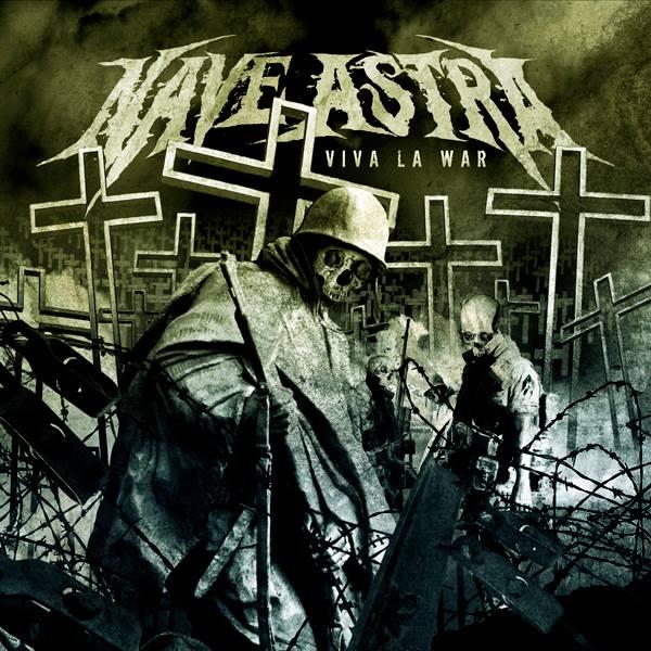 Nave Astra - Viva La War (2015)