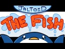 The Fish - Jaltoid Cartoons