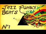 Jazz Funk Beats - Compilation n1