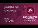 Qual FS 57 kg I ILYASOV RUS df T KALANIDIS GRE by TF 13 0