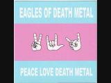 Eagles of Death Metal - Speaking in Tongues