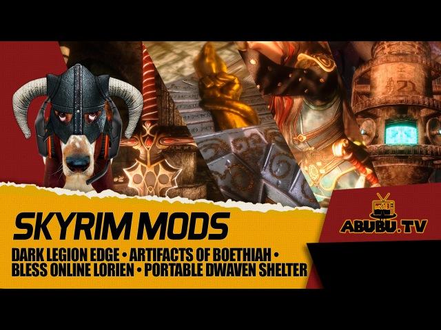 TES V Skyrim Mods Dark Legion Edge Artifacts of Boethiah Bless Online Lorien Portable Dwaven Shelter