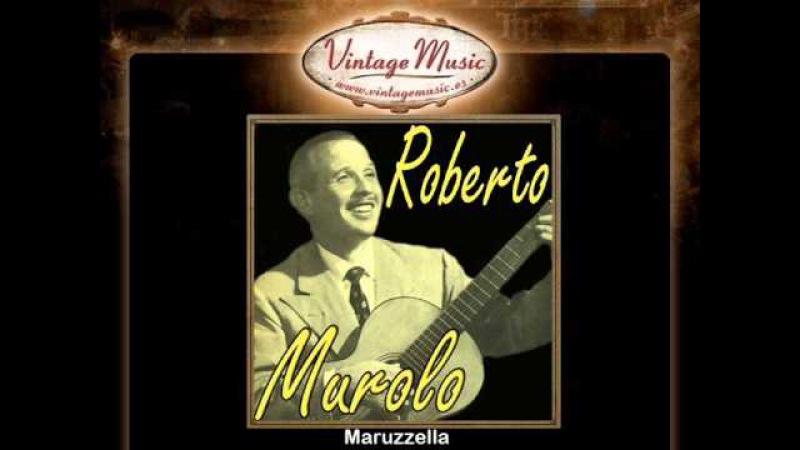 Roberto Murolo -- Maruzzella