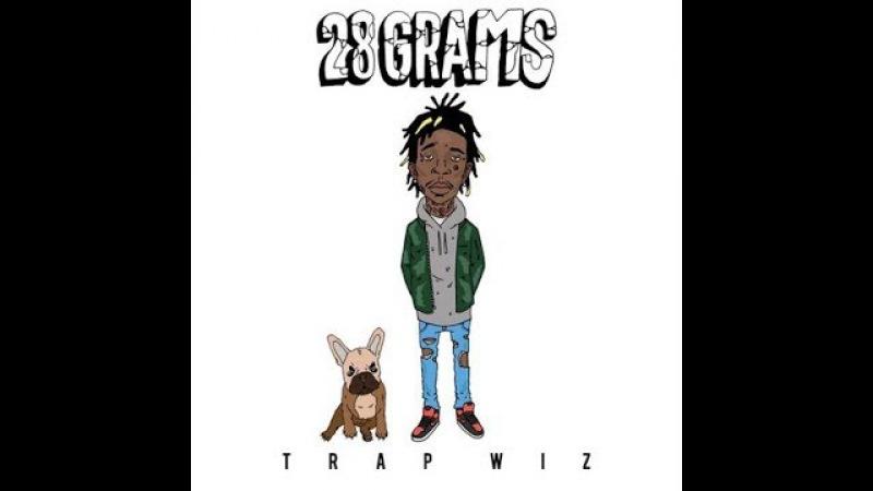 Wiz Khalifa 28 Grams FULL MIXTAPE Trap Wiz