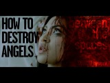 How To Destroy Angels - Between the spaces