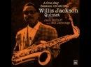Willis Jackson with Jack McDuff and Bill Jennings - Gator's Tail