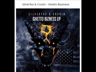 Silverfox & Cronin - Ghetto Business ( Breaks )