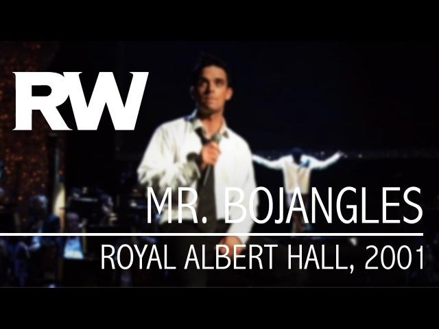 Robbie Williams - Mr. Bojangles (Live At The Albert 2001)