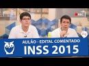 Aulão Ao Vivo   Edital Comentado do INSS 2015