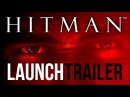 Hitman: Absolution [US] - Launch Trailer