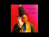 Captain Beefheart &amp His Magic Band  - Trout Mask Replica (1969) Full Album