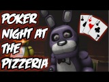 [FNAF SFM] Poker Night at the Pizzeria - Five Night At Freddy's