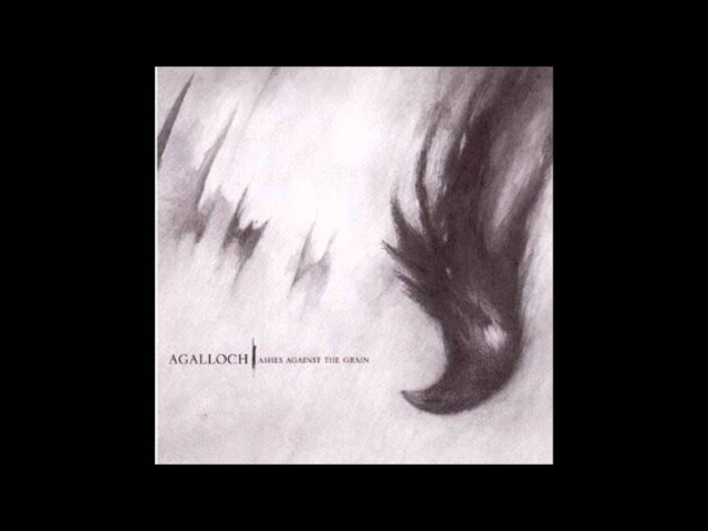 Agalloch Not Unlike The Waves