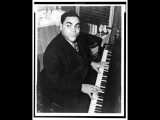 Tea for Two - Fats Waller (1937), Oscar Peterson (1951)