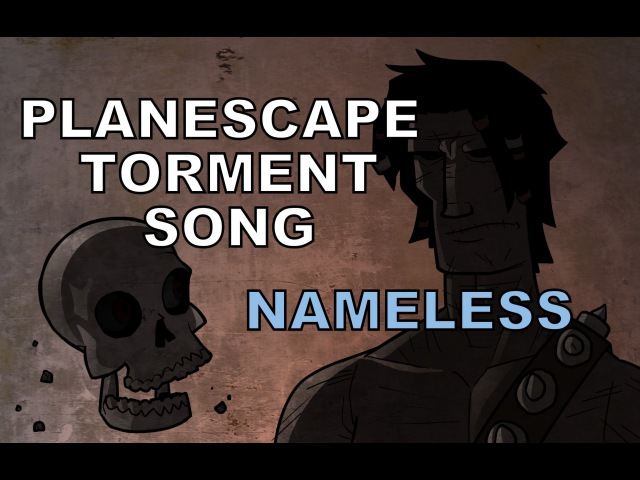 Planescape Torment Song - Nameless