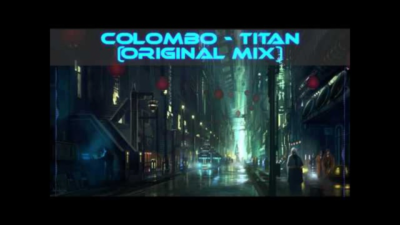 Breaks   Anime Music   Colombo - Titan (Original Mix)