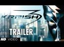 Krrish 3 Trailer Official Hrithik Roshan, Priyanka Chopra, Vivek Oberoi