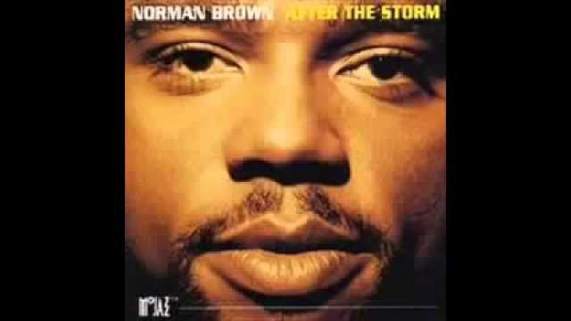 Norman Brown Thats the Way Love Goes