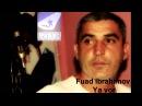 Fuad Ibrahimov Ya vor TAM ORGINAL UZEYIR PRODUCTION) YENI 2013